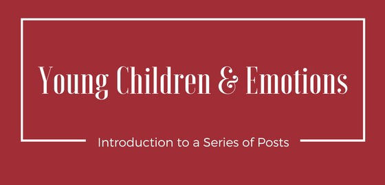 Young Children & Emotions